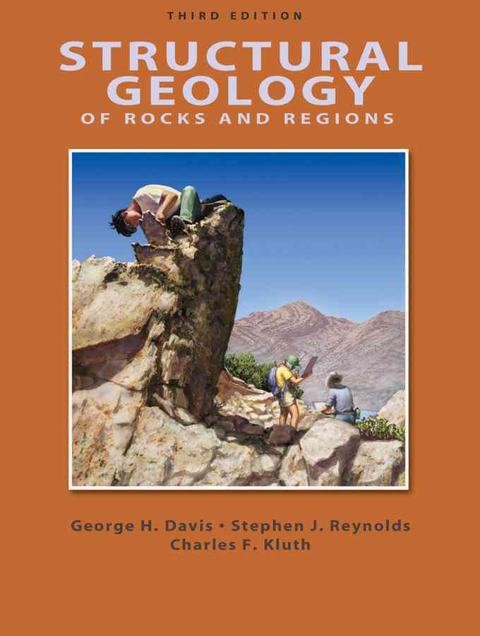 Structural Geology Of Rocks And Regions By Davis, George H.