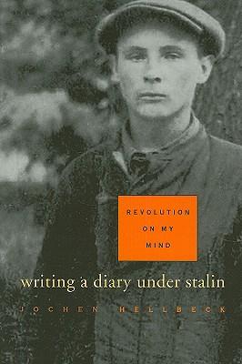 Revolution on My Mind By Hellbeck, Jochen